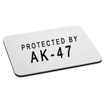 Protected By AK-47 Firearm Rifle Gun Mouse Pad