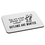 Difference Between Inlaws and Outlaws Funny Family Mouse Pad