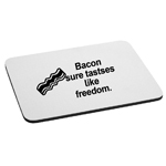 Bacon Sure Tastes Like Freedom Funny Merica Mouse Pad