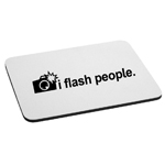 I Flash People Funny Camera Photographer Mouse Pad