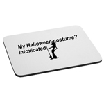 My Halloween Costume is Intoxicated Funny Drunk Witch Mouse Pad