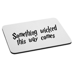 Something Wicked This Way Comes HP Inspired Mouse Pad
