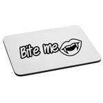 Bite Me Funny Sexy Vampire Fang Teeth Mouse Pad