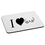 I Love Boobs Mouse Pad