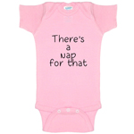 There's A Nap For That Funny Baby Bodysuit Infant