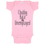 Chubby Bald And Unemployed Funny Baby Bodysuit Infant