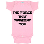 The Force That Awakens You Funny Baby Bodysuit Infant
