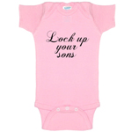 Lock Up Your Sons Funny Baby Bodysuit Infant