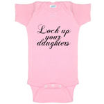 Lock Up Your Daughters Funny Baby Bodysuit Infant