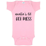 Auntie's Lil Hot Mess Funny Baby Bodysuit Infant