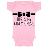 This Is My Fancy Bodysuit Funny Baby Bodysuit Infant