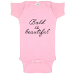 Bald Is Beautiful Funny Baby Bodysuit Infant