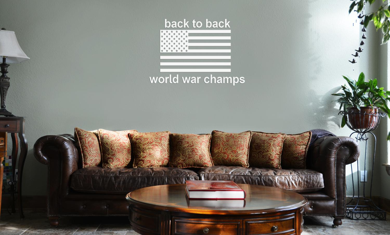 f2fd82f9e9f5 Back to Back World War Champs Funny America Patriotic Flag Vinyl ...