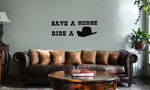 Funny Country Save a Horse Ride a Cowboy Vinyl Wall Mural Decal Home Decor Sticker