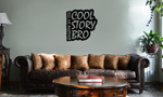 Cool Story Bro Funny Vinyl Wall Mural Decal Home Decor Sticker