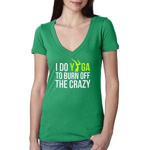 I Do Yoga To Burn Off The Crazy Women's Cotton V Neck T-Shirt