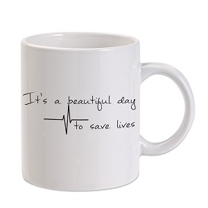 It's A Beautiful Day To Save Lives Derek Shepherd 11 oz. Novelty Coffee Mug