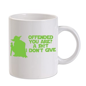 Offended You Are? A Sh*t I Don't Give 11 oz. Novelty Coffee Mug