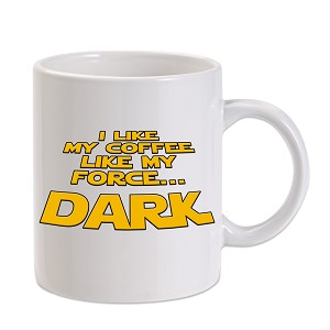 I Like My Coffee Like My Force 11 oz. Novelty Coffee Mug