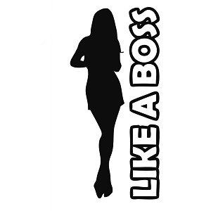 Like a Boss Girl Silhouette Vinyl Sticker Car Decal