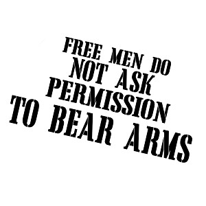 Free Men Don't Ask Permission to Bear Arms Patriotic Vinyl Sticker Car Decal