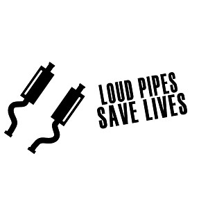 Loud Pipes Save Lives Funny JDM Exhaust Vinyl Sticker Car Decal