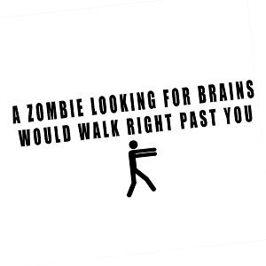 Zombie Looking For Brains Funny Walker Vinyl Sticker Car Decal