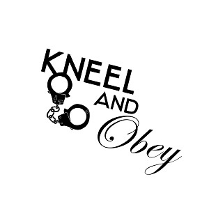 Kneel and Obey Sexy Vinyl Sticker Car Decal