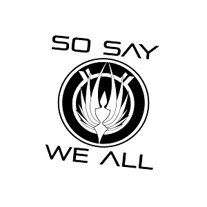So Say We All Battlestar Galactica Inspired Vinyl Sticker Car Decal