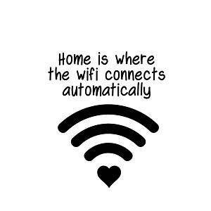 Home is Where the Wifi Connects Automatically Nerdy Vinyl Sticker Car Decal