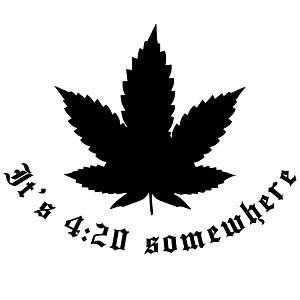 Pot Leaf Silhouette It S 4 20 Somewhere Marijuana Vinyl