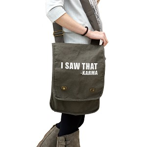 Funny I Saw That Karma 14 oz. Authentic Pigment-Dyed Canvas Field Bag Tote
