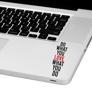 "Do What You Love Laptop Trackpad Sticker 3"" tall x 1"" wide"