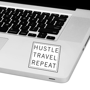 "Hustle Travel Repeat Laptop Trackpad Sticker 3"" tall x 3"" wide"