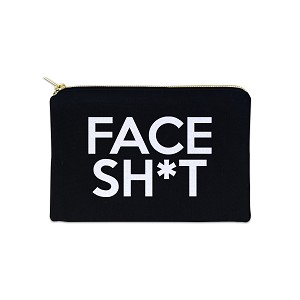 Face Sh*t 12 oz Cosmetic Makeup Cotton Canvas Bag