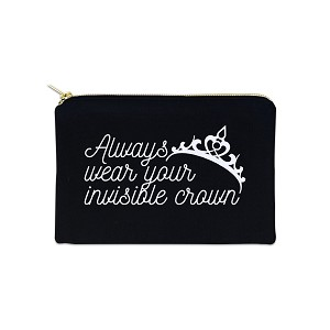 Always Wear Your Invisible Crown 12 oz Cosmetic Makeup Cotton Canvas Bag