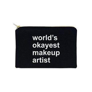 World's Okayest Makeup Artist 12 oz Cosmetic Makeup Cotton Canvas Bag