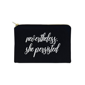Nevertheless, She Persisted 12 oz Cosmetic Makeup Cotton Canvas Bag