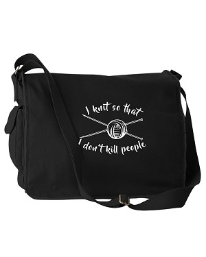 Funny I Knit So That I Don't Kill People Black Canvas Messenger Bag