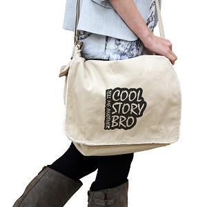 Cool Story Bro Funny 14 oz. Authentic Pigment-Dyed Raw-Edge Messenger Bag Tote