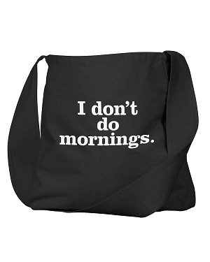 Funny I Don't Do Mornings Black Canvas Satchel Bag