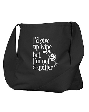 Funny I'd Give Up Wine But I'm Not A Quitter Black Canvas Satchel Bag