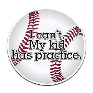 I Can't My Kid Has Practice Baseball Color Vinyl Sports Car Laptop Sticker - 6""