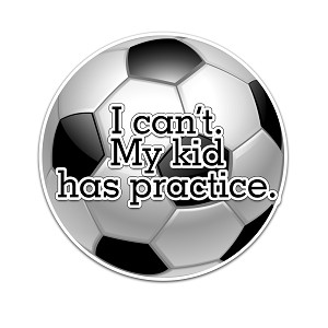 I Can't My Kid Has Practice Soccer Color Vinyl Sports Car Laptop Sticker - 6""
