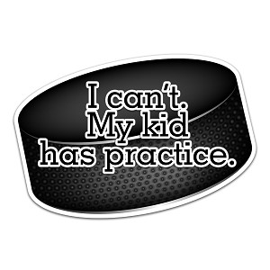 I Can't My Kid Has Practice Hockey Color Vinyl Sports Car Laptop Sticker - 6""