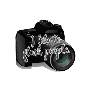 I Like To Flash People Photographer Joke Camera Sticker 4""