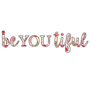 BeYouTiful Beautiful Floral Spring Inspirational Words Sticker 6""