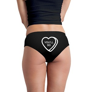 You'll Do Conversation Heart Funny Women's Boyshort Underwear Panties