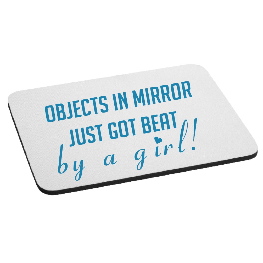 JDM Objects in Mirror Got Beat By a Girl Mouse Pad