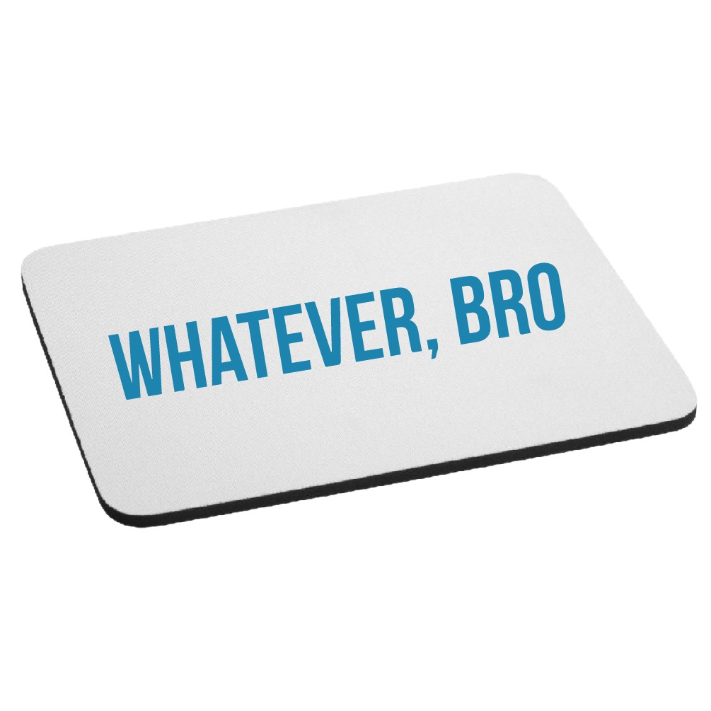 JDM Funny Whatever Bro Mouse Pad